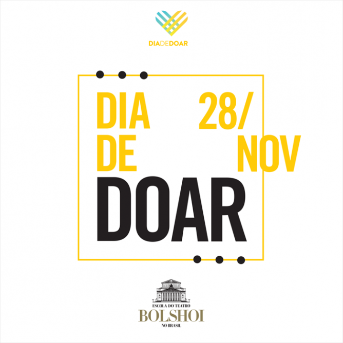 Escola do Bolshoi participa do #DiaDeDoar